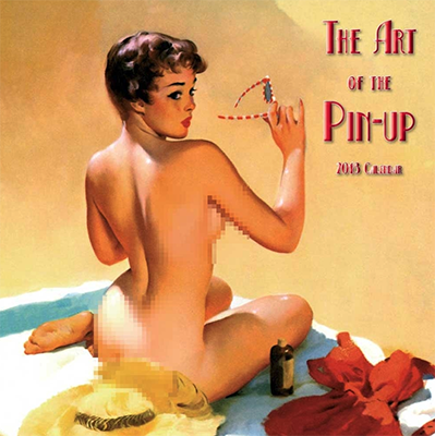 Art of Pin Up 2018 Wall Calendar